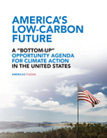 "America's Low-Carbon Future: A ""Bottom-Up"" Opportunity Agenda for Climate Action in the United States"