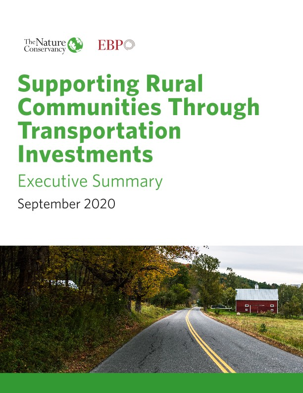 Supporting Rural Communities Through Transportation Investments Executive Summary September 2020
