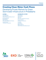 Developing Private Markets for Green Stormwater Infrastructure in Philadelphia (PDF)