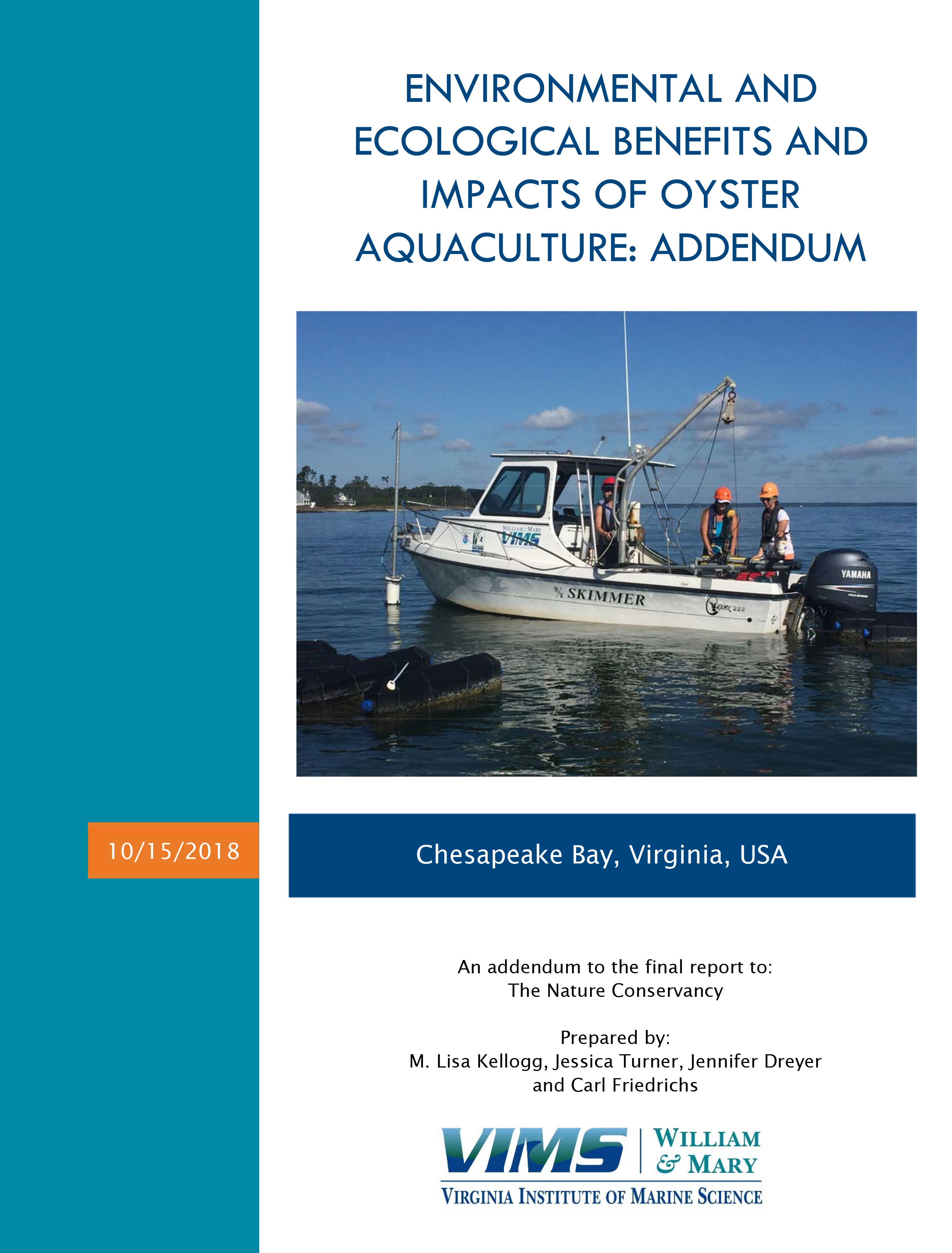 Addendum to final report on the environmental and ecological benefits and impacts of oyster aquaculture.