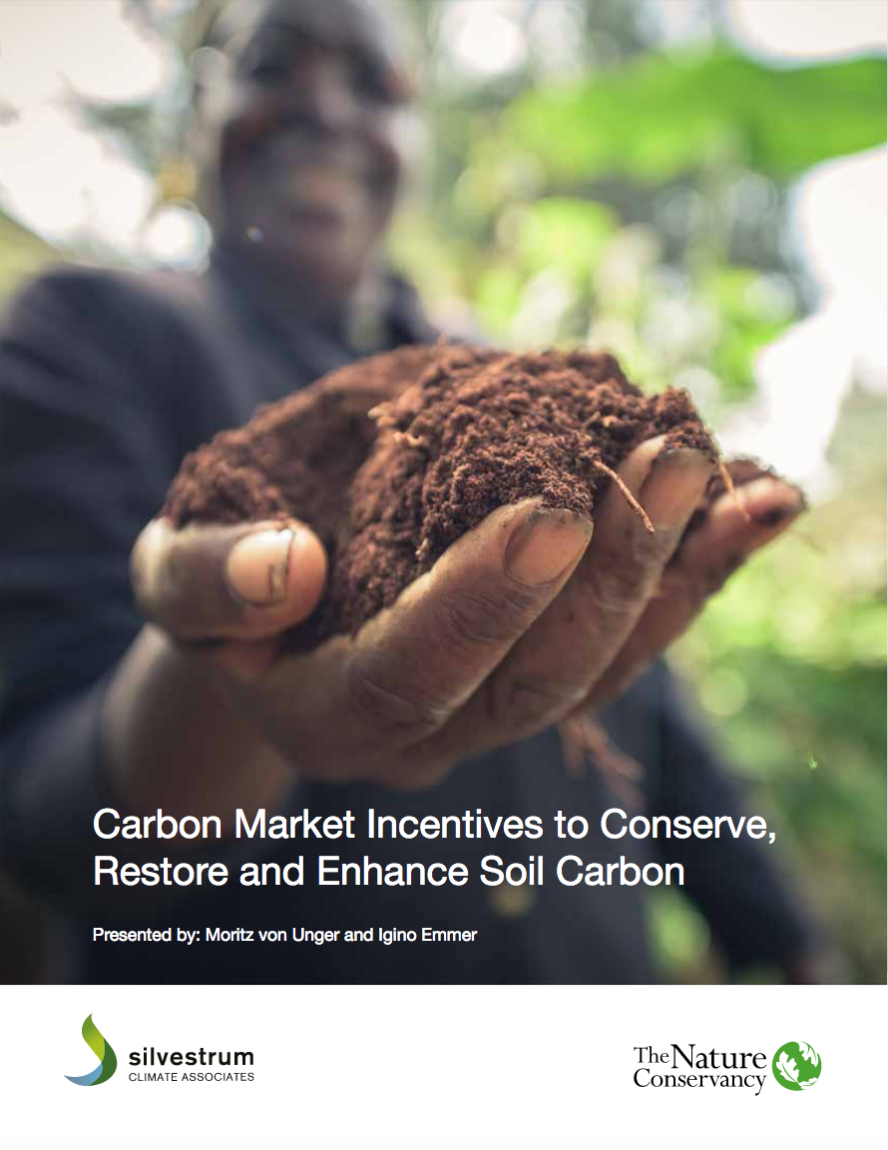 Carbon Market Incentives to Conserve, Restore and Enhance Soil Carbon
